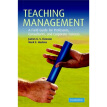 Teaching Management: A Field Guide for Professors Consultants and Corporate Trainers[教授管理]