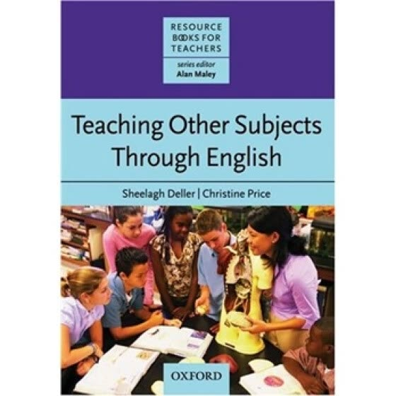 Resource Books for Teachers: Teaching Other Subjects through English[教师资源丛书:学科英语]
