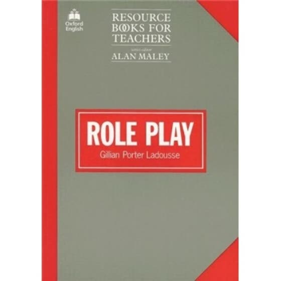 Resource Books for Teachers: Role Play[教师资源丛书:角色扮演]