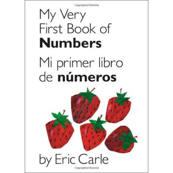 My Very First Book of Numbers / Mi primer libro de numeros: Bilingual Edition (Spanish Edition)