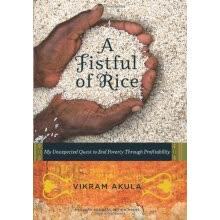 economic-theory-and-reading-materials-A Fistful of Rice: My Unexpected Quest to End Poverty Through Profitability[一把米] on JD